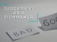 Judgement as a Filmmaker
