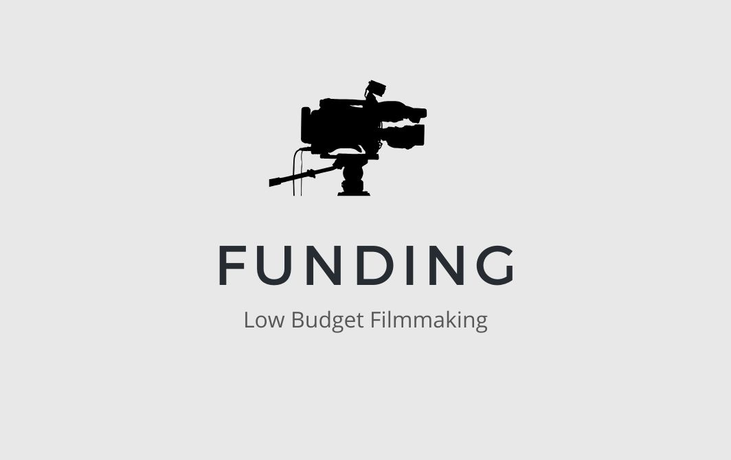Funding a Low Budget Film