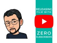 Releasing Film With Zero Subscribers