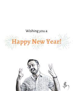 Wishing you a Happy New Year - Ashik Satheesh