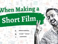 How to Make a Short Film | 4 Things to Know